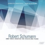 Robert Schumann: Three Sonaatas For Violin And Piano Songs