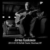 2014-03-30 Suffolk Theater, Riverhead, Ny (Live) Songs
