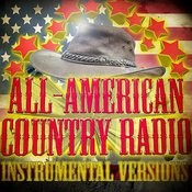 All-American Country Radio Instrumental Versions Songs
