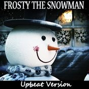 Frosty The Snowman: Upbeat Version Songs