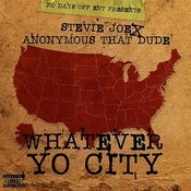 Whatever Yo City Songs