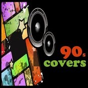 90s Covers Songs