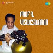 Prof R Visweswaran Songs