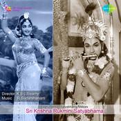 Sri Krishna Rukmini Satyabhama Songs