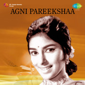 Agni Pareekshaa Songs
