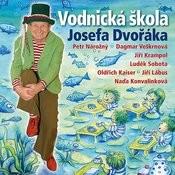 Dudek, Nekuda: Vodnická Škola Josefa Dvořáka Songs