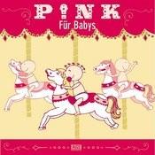Pink Für Babys Songs