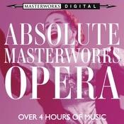 Absolute Masterworks - Opera Songs