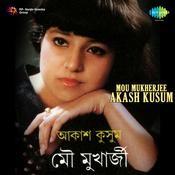 Mou Mukherjee Akash Kusum Songs