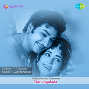 Nandagokula Songs