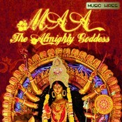 Maa- The Almighty Goddess Songs