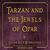 Tarzan And The Jewels Of Opar (By Edgar Rice Burroughs) Songs