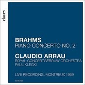 Brahms: Piano Concerto No. 2 In B-Flat Major, Op. 83 (Live Recording, Montreux 1969) Songs