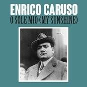 O Sole Mio (My Sunshine) Song