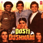 Dosti Dushmani Songs