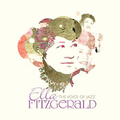 Ella Fitzgerald: The Voice Of Jazz Songs