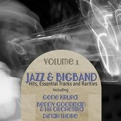 Big Band & Jazz Hits, Essential Tracks And Rarities, Vol. 1 Songs