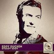 Steady Eddy Songs