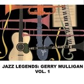 Jazz Legends: Gerry Mulligan, Vol. 1 Songs