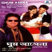 Ghum Asena Songs