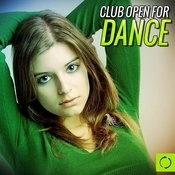 Club Open For Dance Songs
