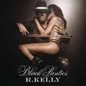 Black Panties (Edited) Songs