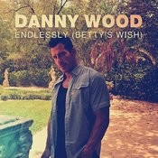 Endlessly (Betty's Wish) Song