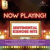 Now Playing! Sentimental Kishore Hits Songs