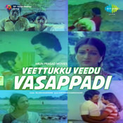 Veettukku Veedu Vasappadi Songs