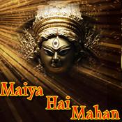 Maiya Hai Mahan Songs