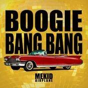 Boogie Bang Bang Song