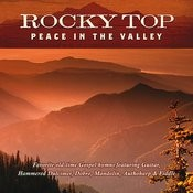 Rocky Top: Peace In The Valley Songs