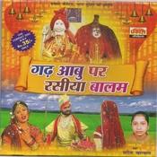 Gad Aabu Par Rasiya Balam Songs