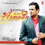 Dil Da Armaan Songs