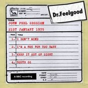 Dr Feelgood - BBC John Peel session (21st January 1975) Songs