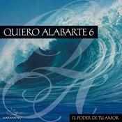 Quiero Alabarte 6 Songs
