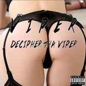 Decipher Tha Viper Songs