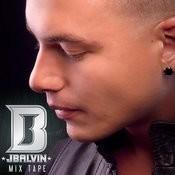 J Balvin Mix Tape Songs