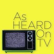 As Heard On TV Songs