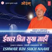 Ishwar Bin Sukh Nahi Songs