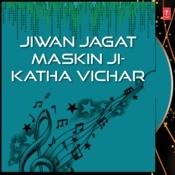 Jiwan Jagat Maskin Ji-Katha Vichar Songs