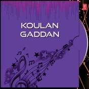 Koulan Gaddan Songs