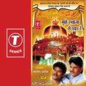 Mujhe Khwaja Se Pyar Hai Songs