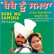 Bebe Nu Samjha Bapu Nu MP3 Song Download- Bebe Nu Samjha