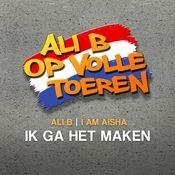 Ik Ga Het Maken (feat. Ali B) Songs