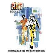 Moon Safari Remixes, Rarities And Radio Sessions Songs