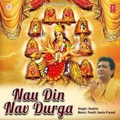 Nau Din Nav Durga Song