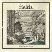Song For The Fields Songs