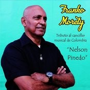 Tributo Al Canciller Musical De Colombia Nelson Pinedo Songs