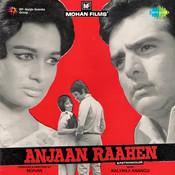 Anjaan Raahen Songs